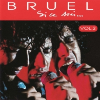 Patrick Bruel (Патрик Брюэль): Si Ce Soir, Vol. 2