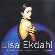 Lisa Ekdahl (Лиза Экдаль): When Did You Leave Heaven