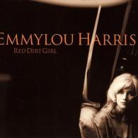 Emmylou Harris (Харрис Эммилу): Red Dirt Girl