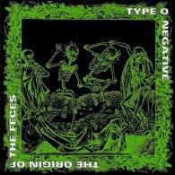 Type O'Negative: The Origin Of The Feces