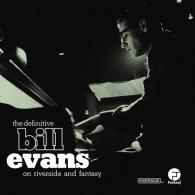 Bill Evans (Билл Эванс): Definitive Bill Evans On Riverside And Fantasy