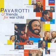 Luciano Pavarotti (Лучано Паваротти): Pavarotti & Friends 4 - For War Child