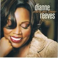 Dianne Reeves (Дайян Ривз): When You Know