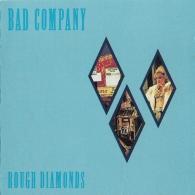 Bad Company (Бад Компани): Rough Diamonds
