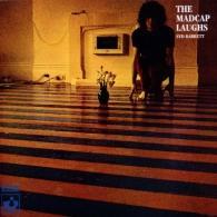 Syd Barrett (Сид Барретт): The Madcap Laughs