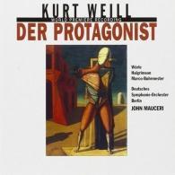 John Mauceri (Джон Мосери): Weill: Der Protagonist