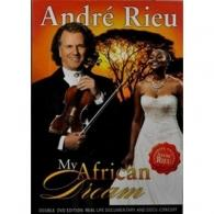 Andre Rieu ( Андре Рьё): My African Dream