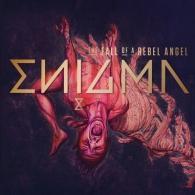Enigma (Энигма): The Fall Of A Rebel Angel