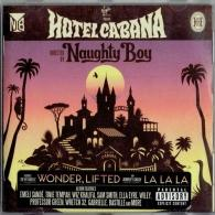 Naughty Boy (Шахид Хан ): Hotel Cabana