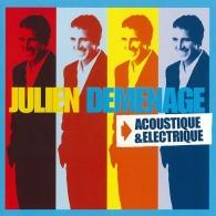 Julien Clerc (Жюльен Клерк): Demenage Acoustique/Electrique