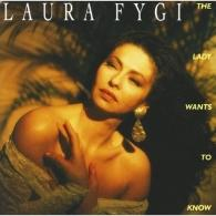 Laura Fygi (Лаура Фиджи): The Lady Wants To Know