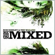 Bob Marley (Боб Марли): Remixed & Unmixed