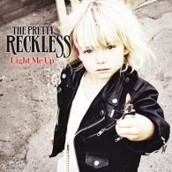 The Pretty Reckless (Зе Претти Реклесс): Light Me Up