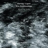 Kim Kashkashian (Ким Кашкашьян): Kurtag/Ligeti: Music For Viola
