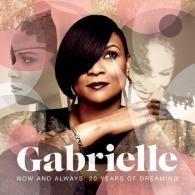 Gabrielle (Габриэль): Now And Always