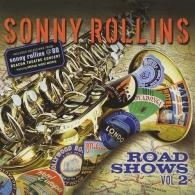 Sonny Rollins (Сонни Роллинз): Road Shows Vol.2