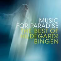 Sequentia (Секвенция): Music For Paradise - The Best Of Hildega