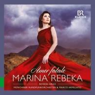 Marina Rebeka (Марина Ребека): Rossini: Amor Fatale - Arias From The Operas