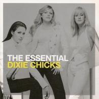 Dixie Chicks (Дикси Чикс): The Essential