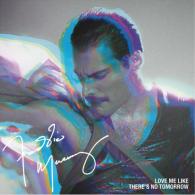 Freddie Mercury (Фредди Меркьюри): Love Me Like There's No Tomorrow (RSD2021)