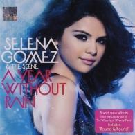 Selena Gomez (Селена Гомес): A Year Without Rain