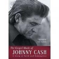 Johnny Cash (Джонни Кэш): The Gospel Music