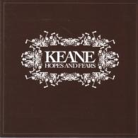 Keane (Кеане): Hopes And Fears