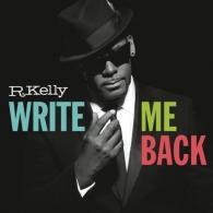 R. Kelly (Ар Келли): Write Me Back