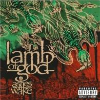 Lamb Of God (Ламб Оф Год): Ashes Of The Wake