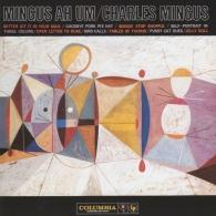 Charles Mingus (Чарльз Мингус): Ah Um