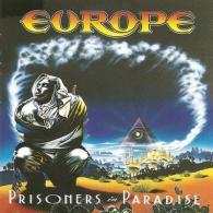 Europe (Европа): Prisoners In Paradise