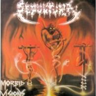 Sepultura: Morbid Visions / Bestial Devastation