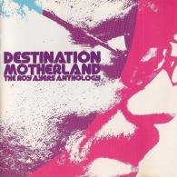 Roy Ayers (Рой Айерс): Destination Motherland: The Anthology