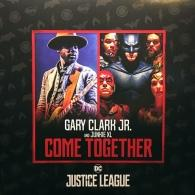 Gary Clark Jr. (Гари Кларк мл.): Come Together / Come Together