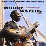 Muddy Waters (Мадди Уотерс): Muddy Waters Live At Newport 1960