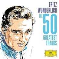 Fritz Wunderlich (Фриц Вундерлих): The 50 Greatest Tracks