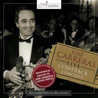José Carreras (Хосе Каррерас): Live: Comeback Concerts