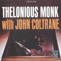 Thelonious Monk (Телониус Монк): Thelonious Monk With John Coltrane