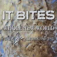 It Bites (Ит Байтс): Whole New World (The Virgin Albums)