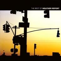 Weather Report (Веазер Репорт): The Best Of Weather Report