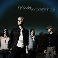 Lifehouse (Лайфхорс): Smoke & Mirrors