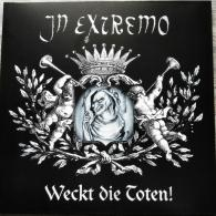 In Extremo: Weckt Die Toten