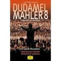 Gustavo Dudamel (Густаво Дудамель): Mahler: Symphony No.8