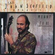 John Scofield (Джон Скофилд): Meant To Be
