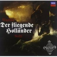 Sir Georg Solti (Георг Шолти): Wagner: Der Fliegende Hollander