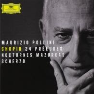 Maurizio Pollini (Маурицио Поллини): Chopin: 24 Preludes, Nocturnes, Mazurkas, Scherzo