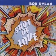 Bob Dylan (Боб Дилан): Shot Of Love
