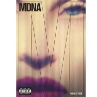 Madonna (Мадонна): Mdna Tour