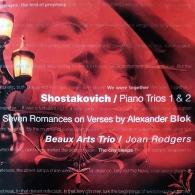 Beaux Arts Trio: Piano Trios 1 & 2, 7 Romances On Verses By Alexander Blok