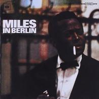 Miles Davis (Майлз Дэвис): Miles In Berlin